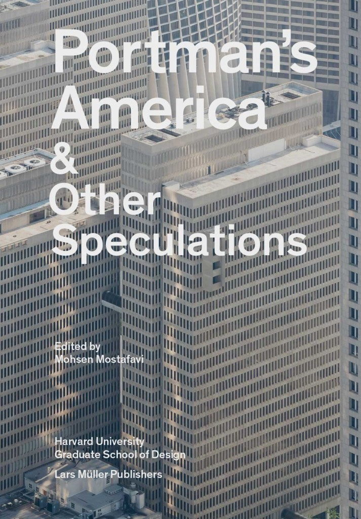 Portman's America & Other Speculations