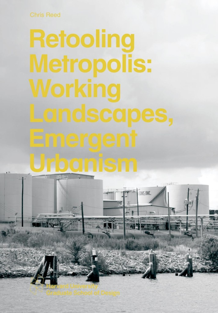 Retooling Metropolis: Working Landscapes, Emergent Urbanism